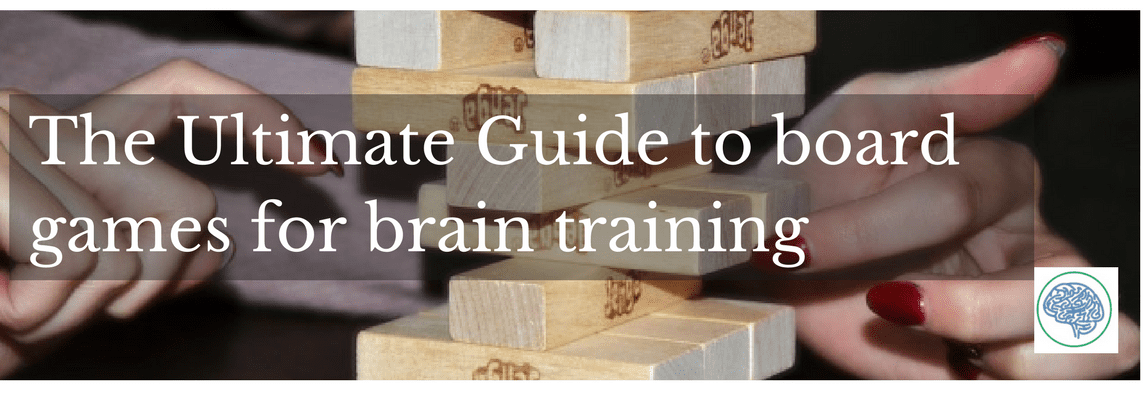The Ultimate Guide to board games for brain training