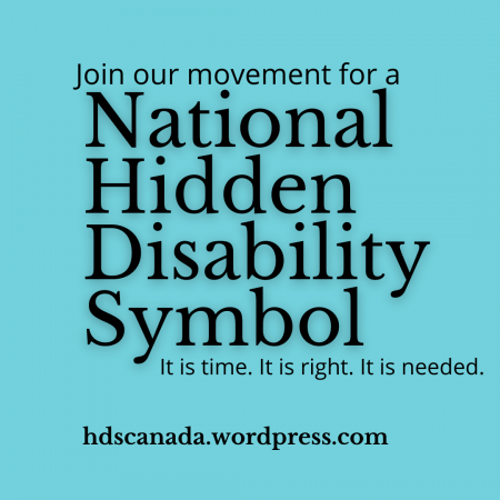 Join our movement for a National Hidden Disability Symbol it is time. It is right. It is needed.