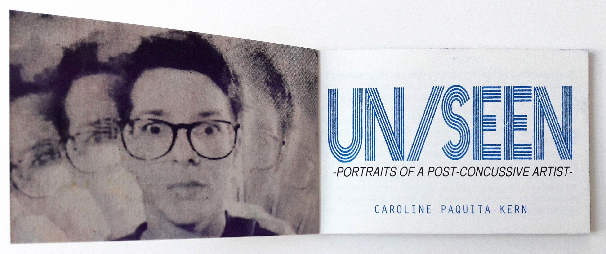 Un/Seen portraits of a post concussive artist