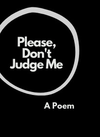 Cover of Roseanne Carenza's poem 'Please Don't Judge Me'